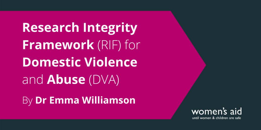 Research Integrity Framework (RIF) for Domestic Violence and Abuse (DVA)